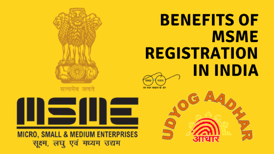 Benefits of MSME Registration in India